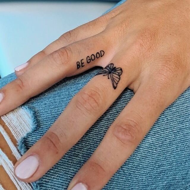 be good tattoo quote on finger