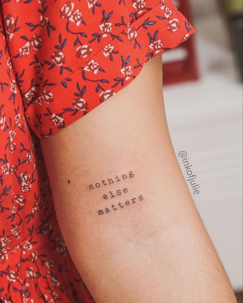 nothing else matter motivational tattoo quotes by inkofjulie